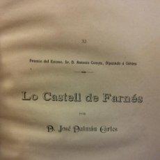 Livres anciens: LO CASTELL DE FARNES. D JOSE DALMAU CARLES. PREMIO DEL EXCMO SR D. ANTONIO COMYN, DIPUTADO A CORTES. Lote 228010165