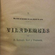 Libros antiguos: VILADEMULS. D. ANTONIO BORI Y FONTESTA. 1887. Lote 228010525