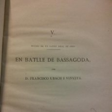 Livros antigos: EN BATLLE DE BASSAGODA. D. FRANCISCO UBACH Y VINYETA. 1878. Lote 228011145