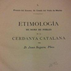 Livres anciens: ETIMOLOGIA DE NOMS DE POBLES DE LA CERDANYA CATALANA. JUAN SEGURA PBRO. 1892. Lote 228011330