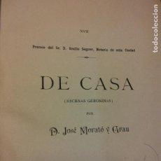Livres anciens: DE CASA, ESCENAS GERONINAS. D. JOSE MORATÓ Y GRAU. 1895. Lote 228011465