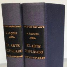 Libros antiguos: EL ARTE EXPLICADO, Y GRAMMATICO PERFECTO. - MARQUEZ DE MEDINA, MARCOS.. Lote 228102175