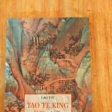 Libri antichi: LAO TSE - TAO TE KING - EL LLIBRE DEL TAO (CATALÀ). Lote 228113250
