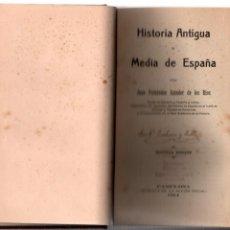 Libros antiguos: HISTORIA ANTIGUA Y MEDIA DE ESPAÑA. JUAN FERNANDEZ AMADOR DE LOS RIOS. PAMPLONA 1914. Lote 228178700