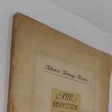 Libros antiguos: EL ARTE REDENTOR, ALFONSO ARTEAGA PEREIRA. EDICION ORNAMENTADA. DEDICADO POR EL AUTOR.. Lote 228180300