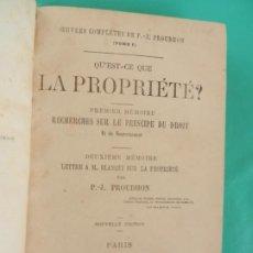 Libros antiguos: QU'EST-CE QUE LA PROPRIÉTÉ? P.J.PROUDHON 1873- PREMIER MÉMOIRE - LACROIX EDITEURS. Lote 228210490