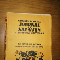 Libros antiguos: JOURNAL DE SALAVIN.GEORGES DUHAMEL .34 BOIS ORIGINAUX DE GUY DOLLIAN.PARIS.1929.126PÁGS.W. Lote 228254040