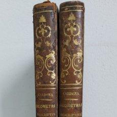 Libros antiguos: TRATADO DE GEOMETRIA DESCRIPTIVA. CARDONA 1865. 2 TOMOS. Lote 217575216