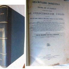 Libros antiguos: DICCIONARIO DOMESTICO TESORO DE LAS FAMILIAS. 1866. BALBINO CORTES Y MORALES. Lote 228304430