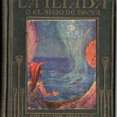Libros antiguos: LA ILIADA (ARALUCE, 1926) ILUSTRADO POR SEGRELLES. Lote 228308325