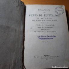 Libros antiguos: EXAMEN DEL CURSO DE EQUITACION DE MR. D,AURE.1878.. Lote 228309475