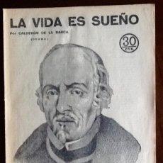Libros antiguos: CALDERON DE LA BARCA - LA VIDA ES SUEÑO - -EL ENVIO ESTA INCLUIDO.. Lote 228327460