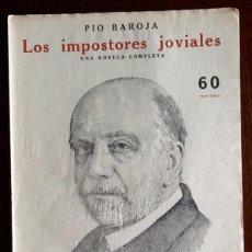 Libros antiguos: PIO BAROJA. - LOS IMPOSTORES JOVIALES- -EL ENVIO ESTA INCLUIDO.. Lote 228327970