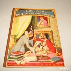 Libros antiguos: GULLIVER EN EL PAIS DE LOS GIGANTES COLECCIÓN BIBLIOTECA PARA NIÑOS DE RAMÓN SOPENA EDITOR AÑO 1935. Lote 228338485