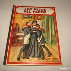 Libros antiguos: ANTIGUO LOS HIJOS DEL HEROE COLECCIÓN BIBLIOTECA PARA NIÑOS DE RAMÓN SOPENA EDITOR - AÑO 1935. Lote 228339130