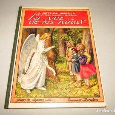 Libros antiguos: ANTIGUO LA VOZ DE LOS NIÑOS COLECCIÓN BIBLIOTECA PARA NIÑOS DE RAMÓN SOPENA EDITOR - AÑO 1930S.. Lote 228340425