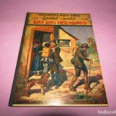 Libros antiguos: ANTIGUO LOS DOS HERMANOS COLECCIÓN BIBLIOTECA PARA NIÑOS DE RAMÓN SOPENA EDITOR - AÑO 1934. Lote 228342510