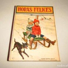 Libros antiguos: ANTIGUO HORAS FELICES COLECCIÓN BIBLIOTECA PARA NIÑOS DE RAMÓN SOPENA EDITOR - AÑO 1930. Lote 228344320