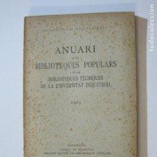 Libros antiguos: MANCOMUNITAT CATALUNYA-ANUARI DE LES BIBLIOTEQUES POPULARS-ANY 1923-LLIBRE ANTIC-VER FOTOS-(K-1241). Lote 228344900