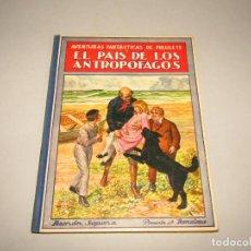 Libros antiguos: ANTIGUO EL PAIS DE LOS ANTROPÓFAGOS COLECCIÓN BIBLIOTECA PARA NIÑOS DE RAMÓN SOPENA EDITOR AÑO 1934. Lote 228344905