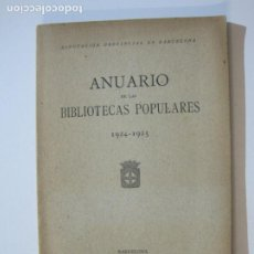 Libros antiguos: MANCOMUNITAT CATALUNYA-ANUARI BIBLIOTEQUES POPULARS-ANY 1924 1925-LLIBRE ANTIC-VER FOTOS-(K-1242). Lote 228345050