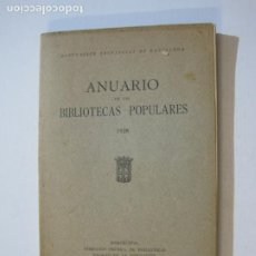 Libros antiguos: MANCOMUNITAT CATALUNYA-ANUARI BIBLIOTEQUES POPULARS-ANY 1928-LLIBRE ANTIC-VER FOTOS-(K-1244). Lote 228345385