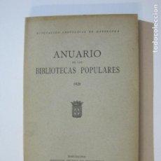 Libros antiguos: MANCOMUNITAT CATALUNYA-ANUARI BIBLIOTEQUES POPULARS-ANY 1929-LLIBRE ANTIC-VER FOTOS-(K-1245). Lote 228345480