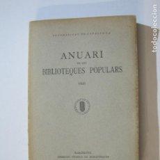 Libros antiguos: MANCOMUNITAT CATALUNYA-ANUARI BIBLIOTEQUES POPULARS-ANY 1931-LLIBRE ANTIC-VER FOTOS-(K-1246). Lote 228345655