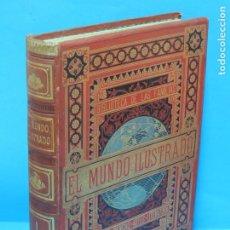 Libros antiguos: EL MUNDO ILUSTRADO BIBLIOTECA DE LAS FAMILIAS. HISTORIA, VIAJES, CIENCIAS, ARTES, LITERATURA. Lote 228394015