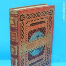 Libros antiguos: EL MUNDO ILUSTRADO BIBLIOTECA DE LAS FAMILIAS. HISTORIA, VIAJES, CIENCIAS, ARTES, LITERATURA. Lote 228397235