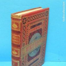 Libros antiguos: EL MUNDO ILUSTRADO BIBLIOTECA DE LAS FAMILIAS. HISTORIA, VIAJES, CIENCIAS, ARTES, LITERATURA. Lote 228401745