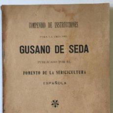 Libros antiguos: COMPENDIO DE INSTRUCCIONES PARA LA CRÍA DEL GUSANO DE SEDA.. Lote 228431715