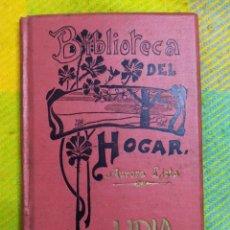 Libros antiguos: 1901. LIDIA. AURORA LISTA.. Lote 228511935