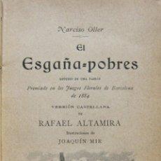 Libros antiguos: NARCIS OLLER. EL ESGAÑA POBRES. ESTUDIO DE UNA PASIÓN. ILUSTRACIONES DE JOAQUIM MIR. BARCELONA, 1897. Lote 228536320