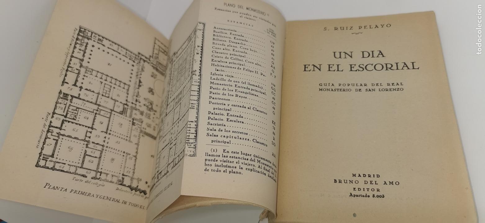 Libros antiguos: UN DIA EN EL EsCORIAL.GUIA POPULAR DEL REAL MONASTERIO DE SAN LORENZO.S.RUIZ PELAYO.BRUNO DEL AMO - Foto 3 - 228540800