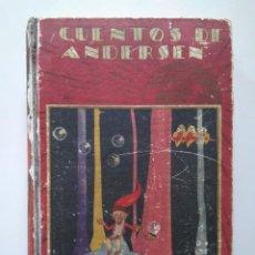 Libros antiguos: ANDERSEN: CUENTOS ESCOGIDOS. ILUSTRACIONES DE BARTOLOZZI. EDITORIAL SATURNINO CALLEJA. Lote 228578065