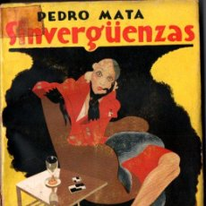 Libros antiguos: PEDRO MATA : SINVERGÜENZAS (PUEYO, 1933). Lote 228581675