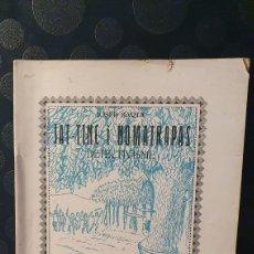 """Libros antiguos: JA TINC I NOMATRAPAS/ JOSEP BARTA/ DEMOSTRACIÓ DE COM """"SENS MORIR"""" ES PASA A VIDA MILLOR/ ANY 1932. Lote 228589870"""