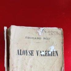 Libros antiguos: LIBRO-ALOYSE VALERIEN-EDOUARD ROD-VER FOTOS. Lote 228593010