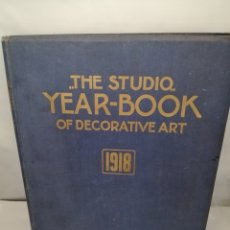 Libros antiguos: THE STUDIO. YEAR-BOOK OF DECORATIVE ART. 1918. Lote 228573460