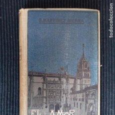 Libros antiguos: EL AMOR CATEDRATICO. G. MARTINEZ SIERRA. DOMENECH EDITOR 1910.. Lote 228731755