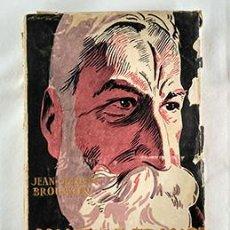 Libros antiguos: ANATOLE FRANCE EN ZAPATILLAS · J.J. BROUSSON. BIBLIOTECA NUEVA, MADRID, 1925. Lote 228803095