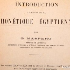 Libros antiguos: G. MASPERO - INTRODUCTION A L'ÉTUDE DE LA PHONÉTIQUE ÉGYPTIENNE - 1917. Lote 228838560