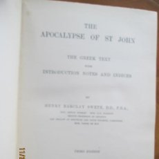 Libros antiguos: THE APOCALYPSE OF ST JOHN - HENRY BARCLAY SWETE - 1909 LONDON - BUEN ESTADO 3ª EDICION. Lote 228867545