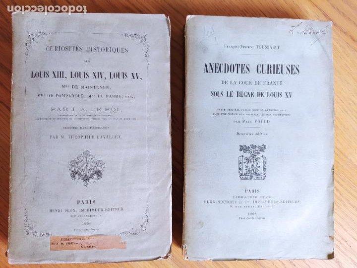 CURIOSITÉS HISTORIQUES SUR LOUIS XIII, LOUIS XIV, LOUIS XV. ANECDOTES CURIEUSES DE LA COUR DE FRANCE (Libros Antiguos, Raros y Curiosos - Historia - Otros)