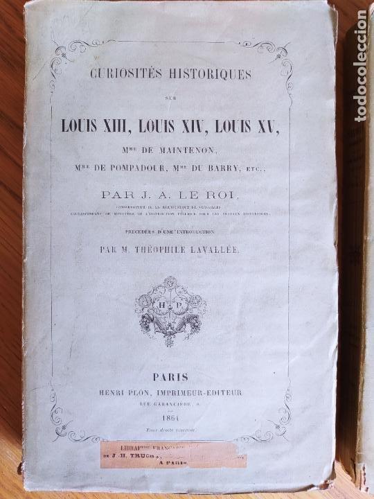 Libros antiguos: Curiosités historiques sur Louis XIII, Louis XIV, Louis XV. Anecdotes curieuses de la Cour de France - Foto 4 - 229010655