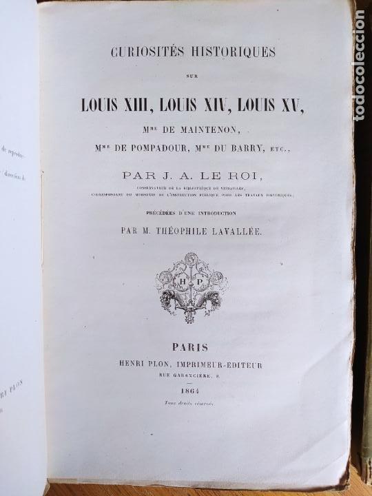 Libros antiguos: Curiosités historiques sur Louis XIII, Louis XIV, Louis XV. Anecdotes curieuses de la Cour de France - Foto 9 - 229010655