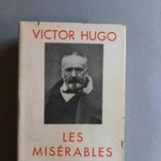 Libros antiguos: VÍCTOR HUGO LES MISÉRABLES BIBLIOTHEQUE DE LA PLEIADE. Lote 229101150