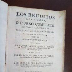 Libros antiguos: LOS ERUDITOS A LA VIOLETA, MÁS SUPLEMENTO, MÁS POESÍAS LÍRICAS, MÁS ÓPTICA DEL CORTEJO - (S.1790). Lote 229106833