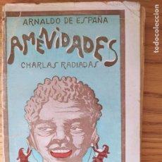 Libros antiguos: RADIOFONÍA ANTIGUA, CHARLAS RADIADAS DE LOS AÑOS 40. ARLANDO DE ESPAÑA. 1928. Lote 229148365
